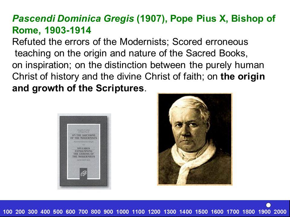 Pascendi Dominica Gregis (1907), Pope Pius X, Bishop of