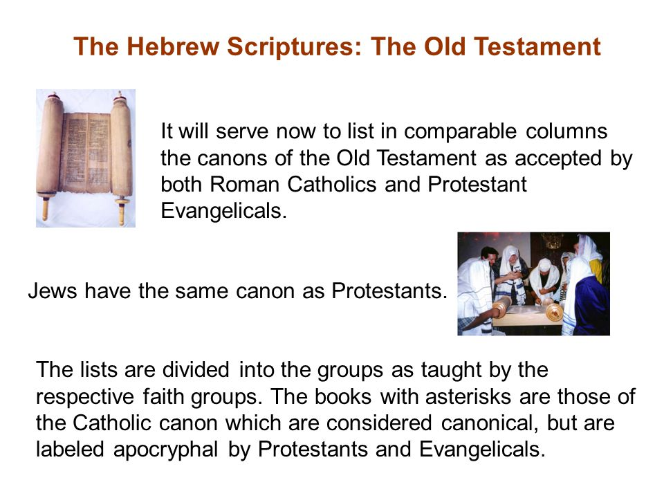 The Hebrew Scriptures: The Old Testament