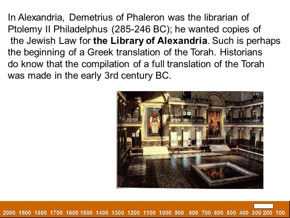 In Alexandria, Demetrius of Phaleron was the librarian of