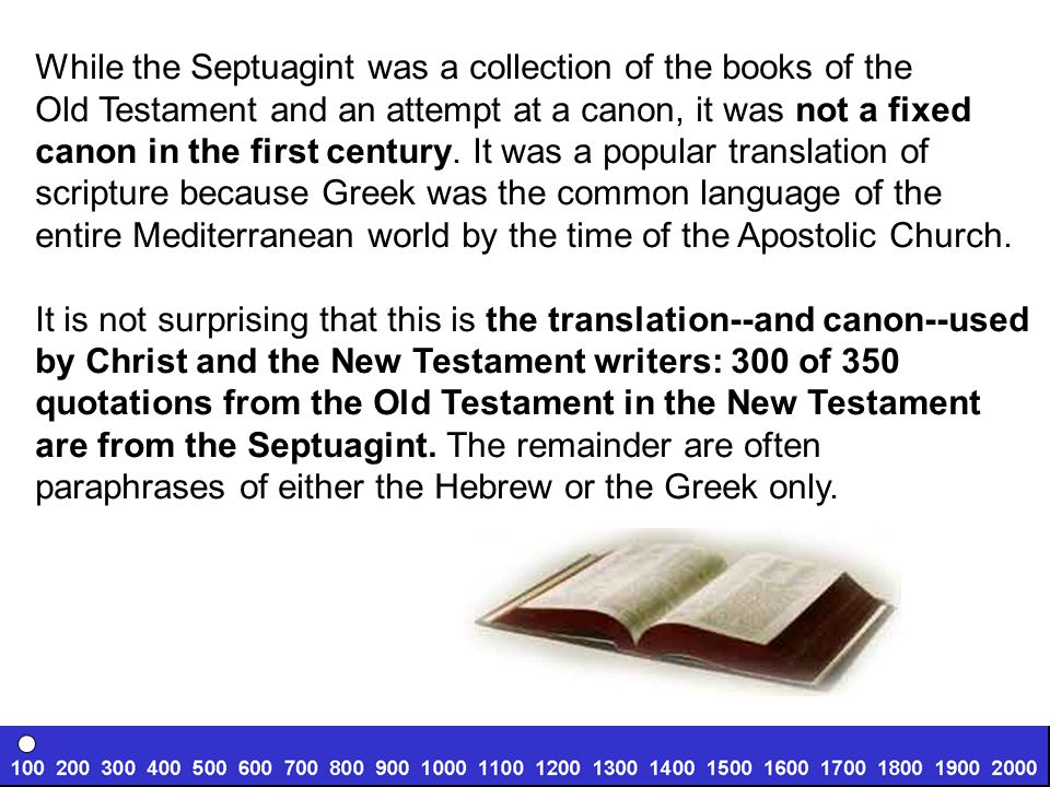 While the Septuagint was a collection of the books of the