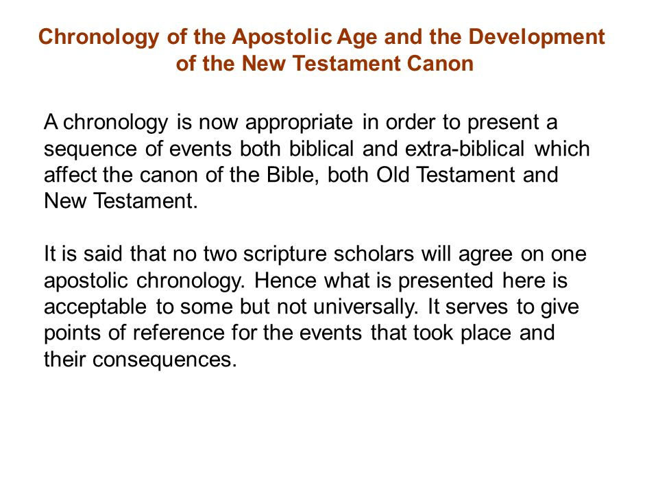 Chronology of the Apostolic Age and the Development