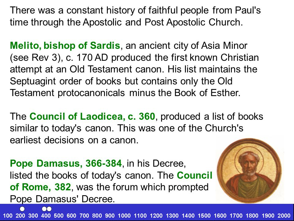 There was a constant history of faithful people from Paul s