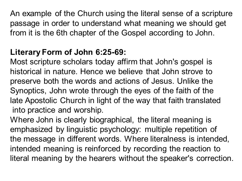 An example of the Church using the literal sense of a scripture