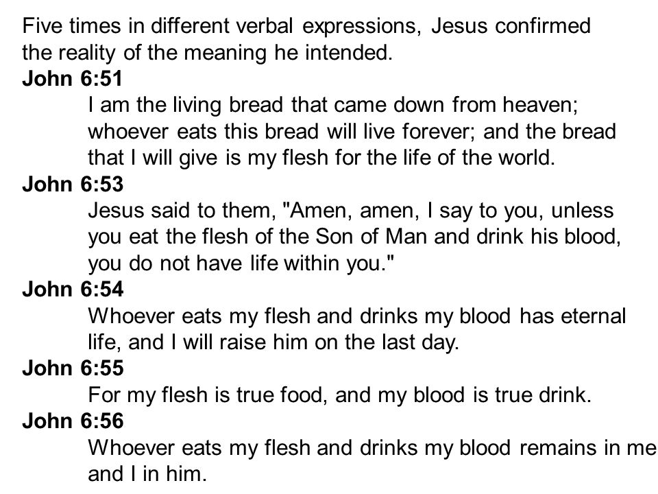 Five times in different verbal expressions, Jesus confirmed