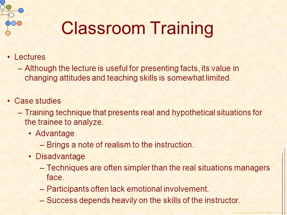 Classroom Training Lectures