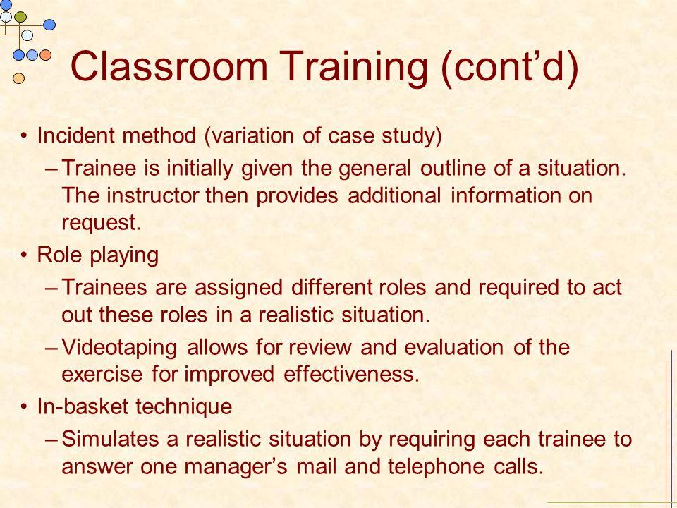 Classroom Training (cont'd)