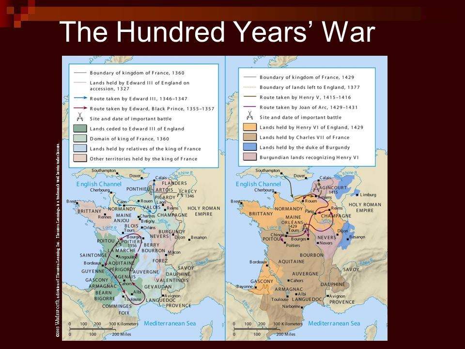 The Hundred Years' War ©2003 Wadsworth, a division of Thomson Learning, Inc.