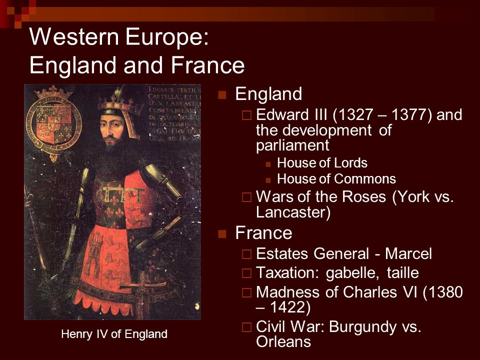 Western Europe: England and France