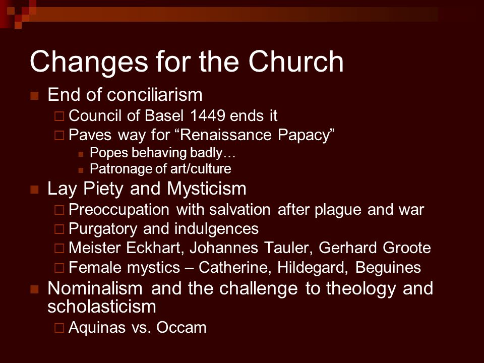 Changes for the Church End of conciliarism Lay Piety and Mysticism