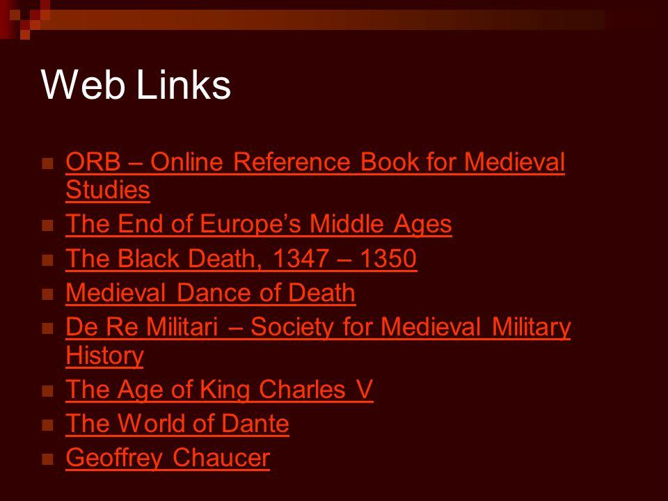Web Links ORB – Online Reference Book for Medieval Studies