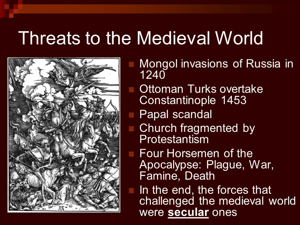 Threats to the Medieval World
