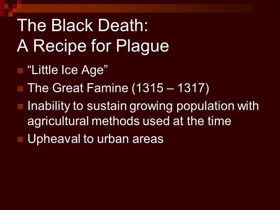 The Black Death: A Recipe for Plague