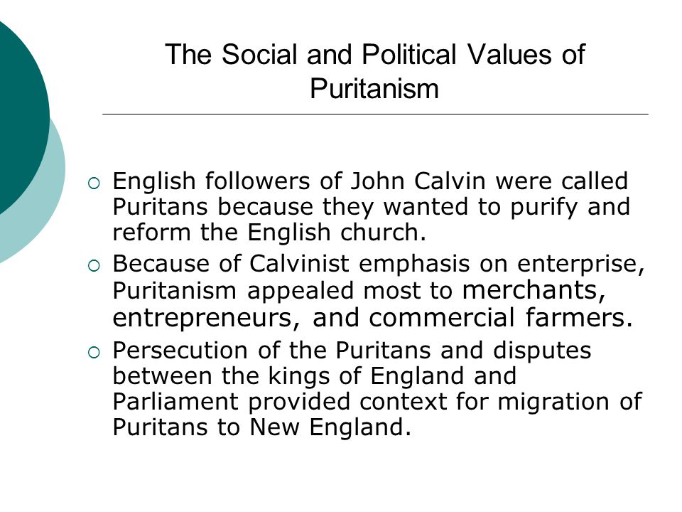 The Social and Political Values of Puritanism