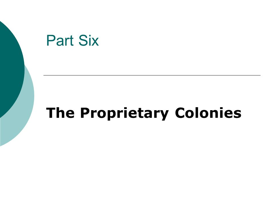 The Proprietary Colonies