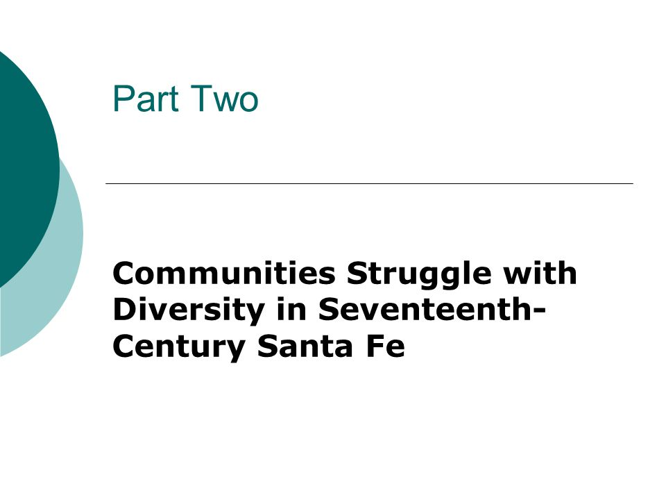 Communities Struggle with Diversity in Seventeenth-Century Santa Fe