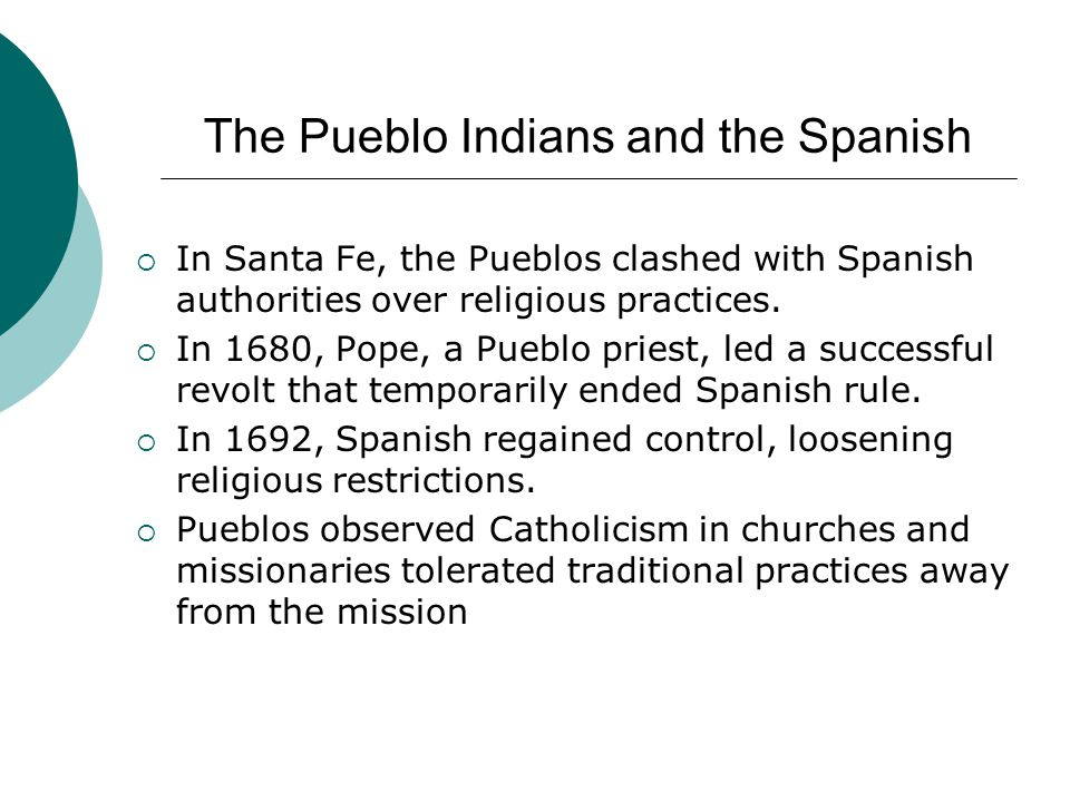 The Pueblo Indians and the Spanish