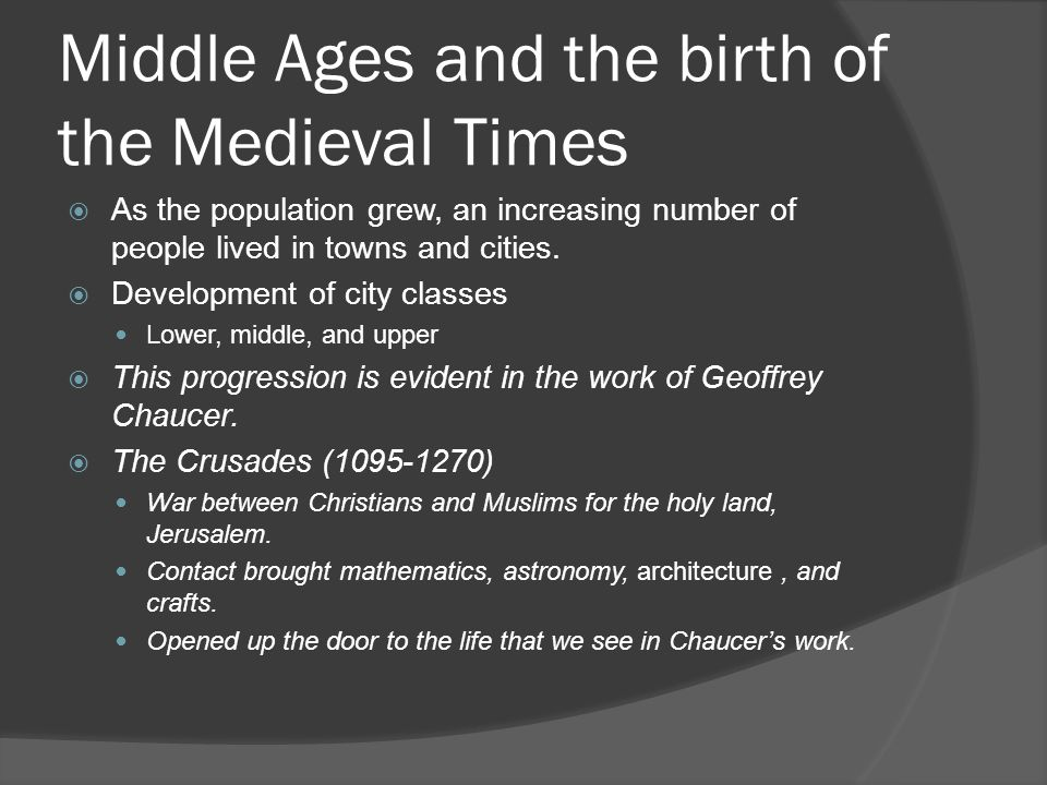 Middle Ages and the birth of the Medieval Times