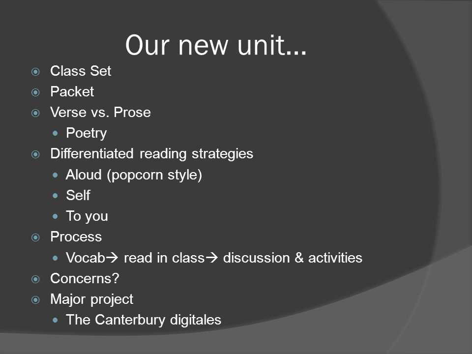Our new unit… Class Set Packet Verse vs. Prose Poetry