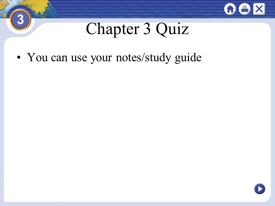 Chapter 3 Quiz You can use your notes/study guide