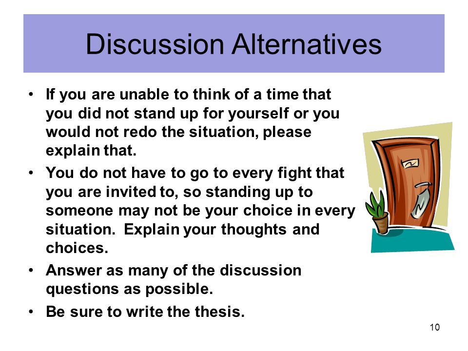 Discussion Alternatives