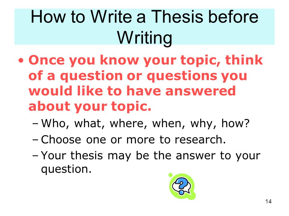 How to Write a Thesis before Writing