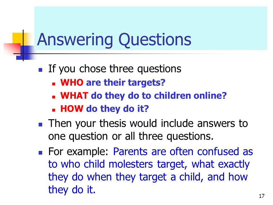 Answering Questions If you chose three questions