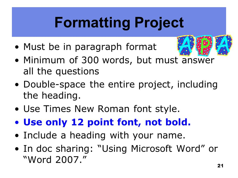 Formatting Project Must be in paragraph format