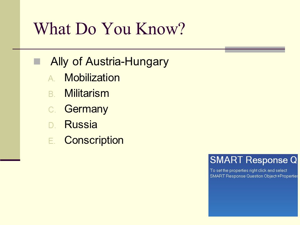 What Do You Know Ally of Austria-Hungary Mobilization Militarism