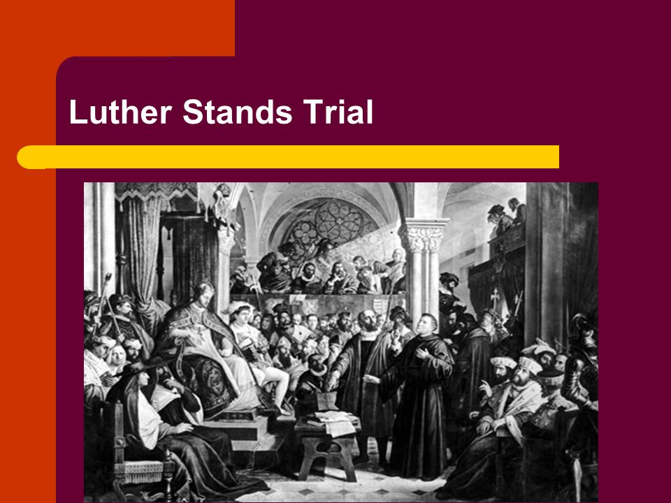 Luther Stands Trial