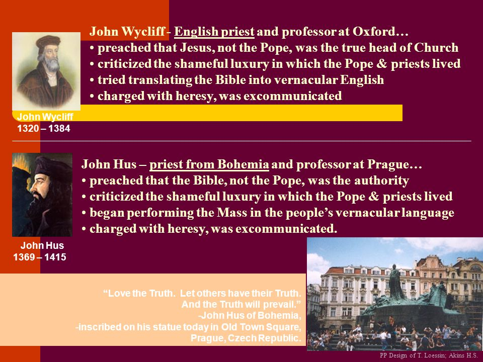 John Wycliff - English priest and professor at Oxford…
