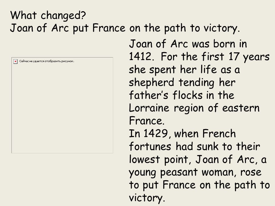 What changed Joan of Arc put France on the path to victory.
