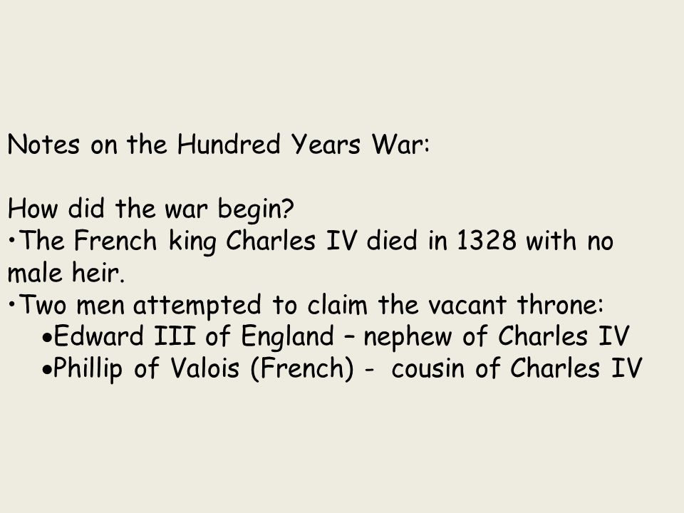 Notes on the Hundred Years War: