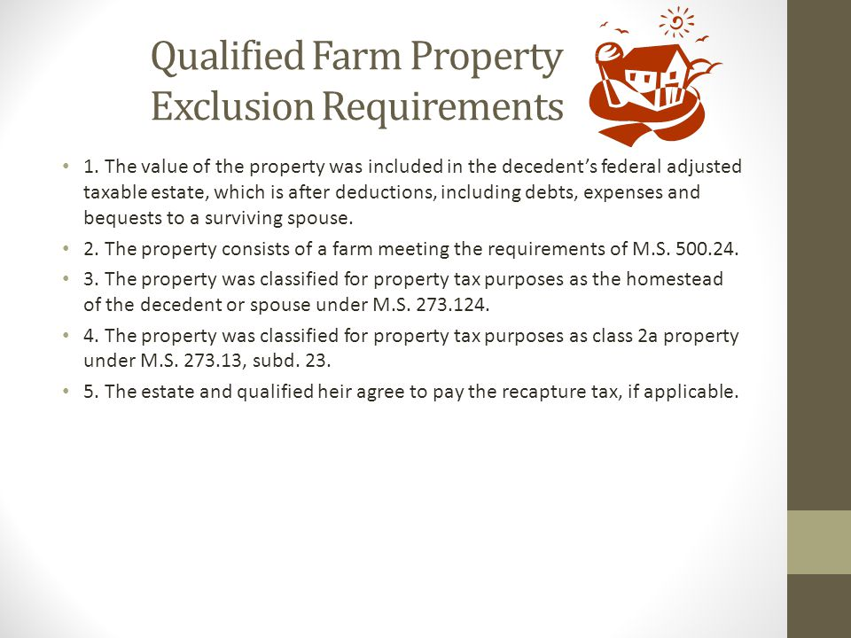 Qualified Farm Property Exclusion Requirements
