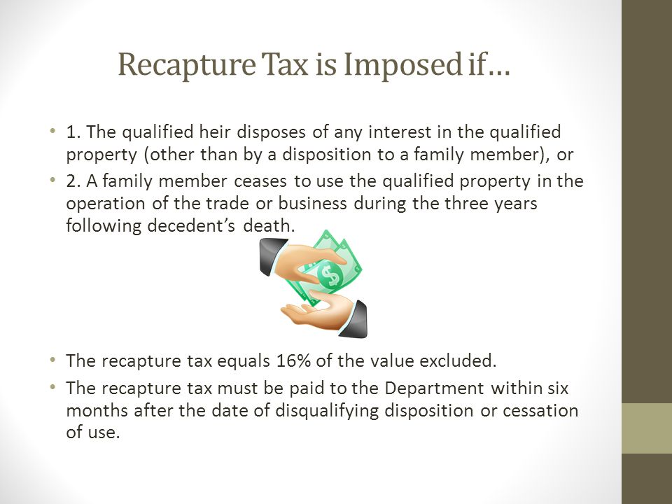 Recapture Tax is Imposed if…