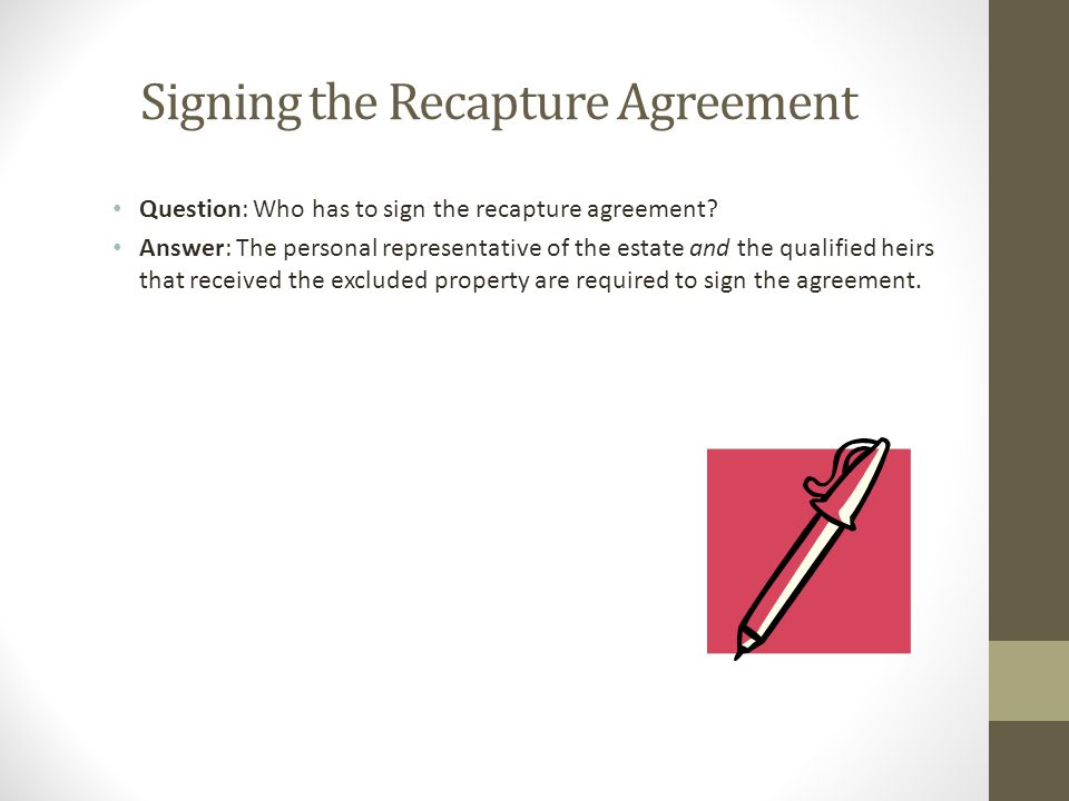 Signing the Recapture Agreement