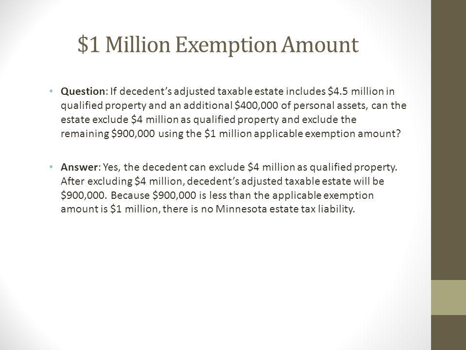 $1 Million Exemption Amount