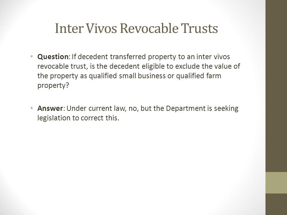 Inter Vivos Revocable Trusts