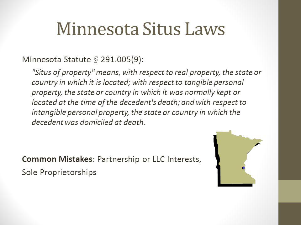 Minnesota Situs Laws Minnesota Statute § 291.005(9):