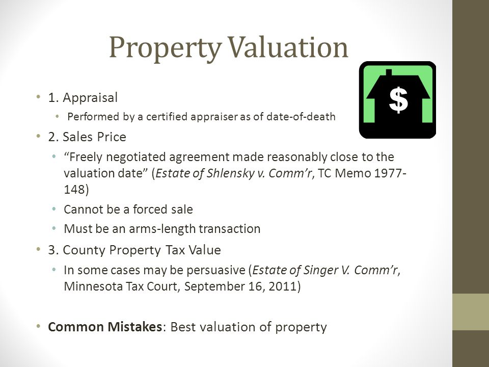 Property Valuation 1. Appraisal 2. Sales Price