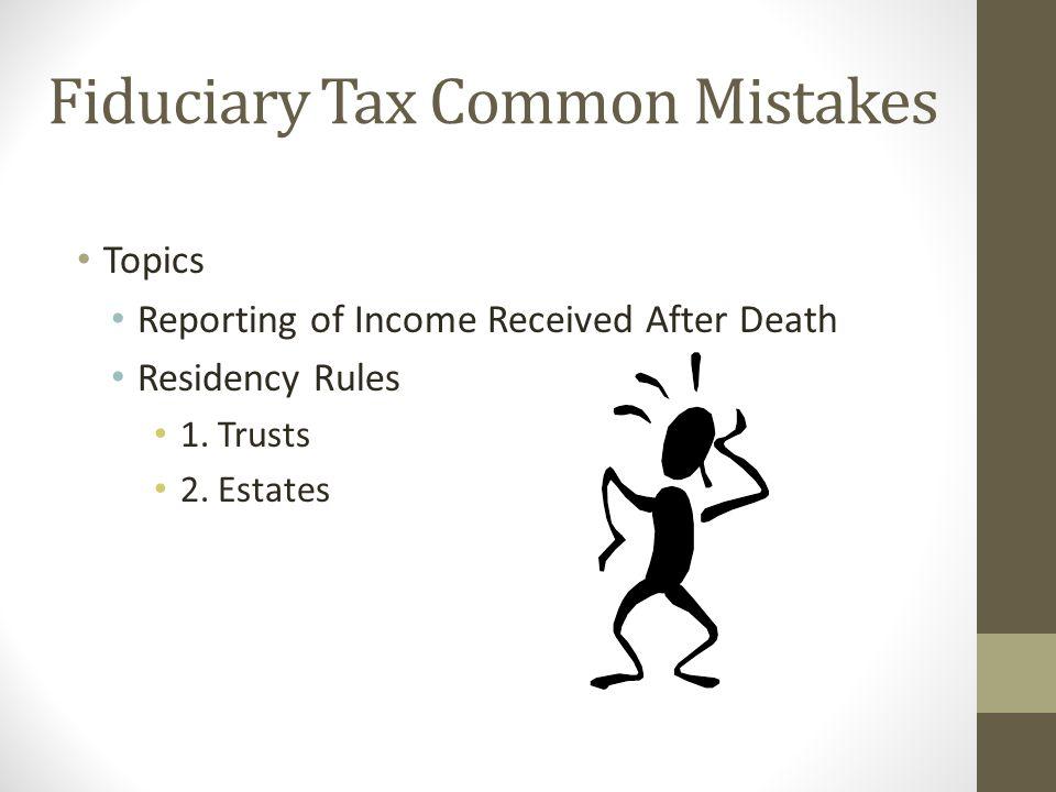 Fiduciary Tax Common Mistakes