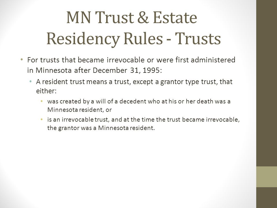 MN Trust & Estate Residency Rules - Trusts