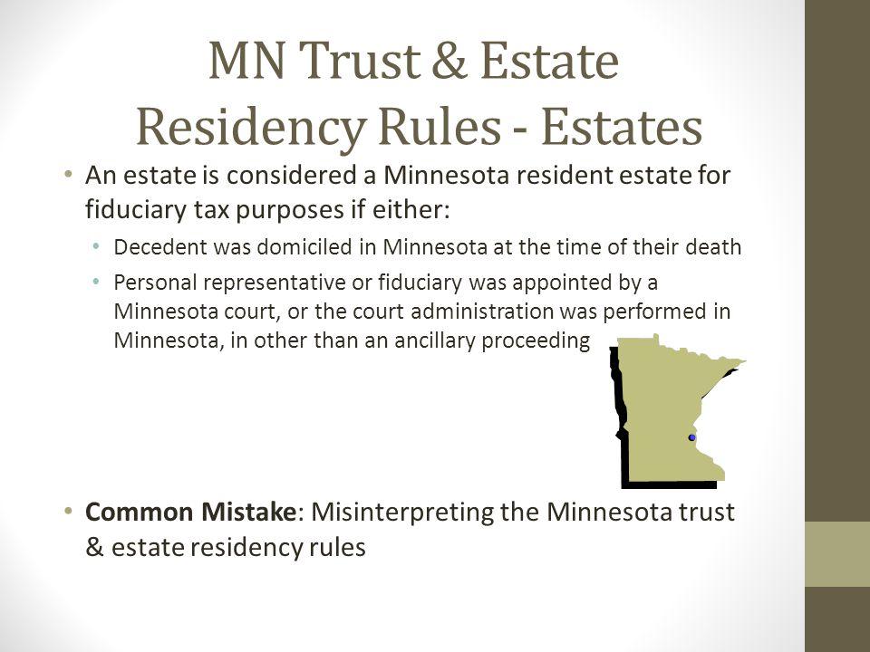 MN Trust & Estate Residency Rules - Estates
