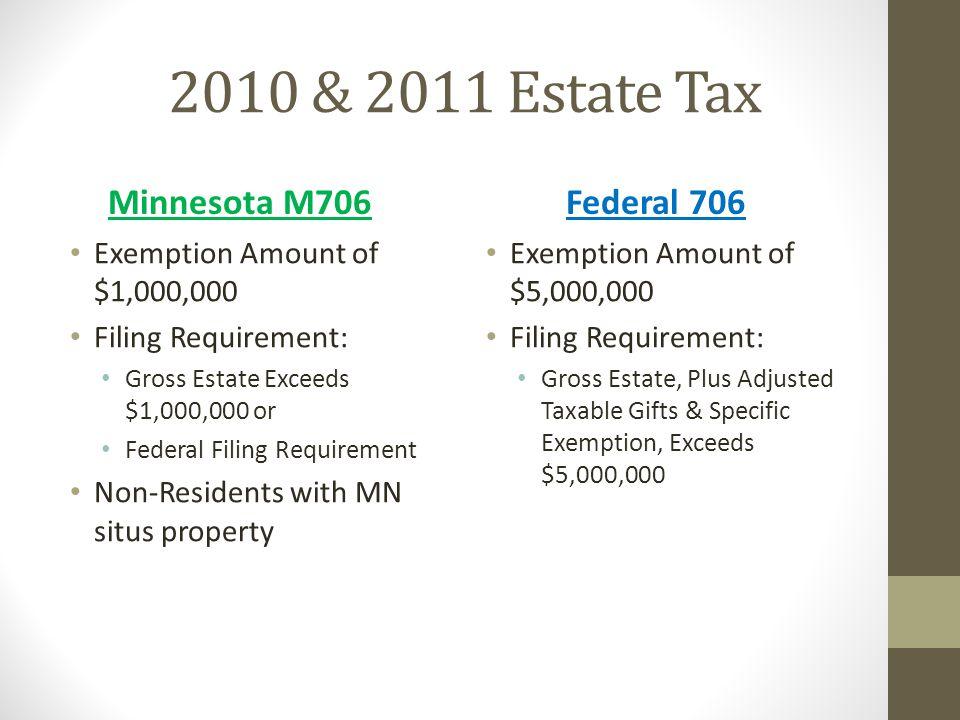 2010 & 2011 Estate Tax Minnesota M706 Federal 706