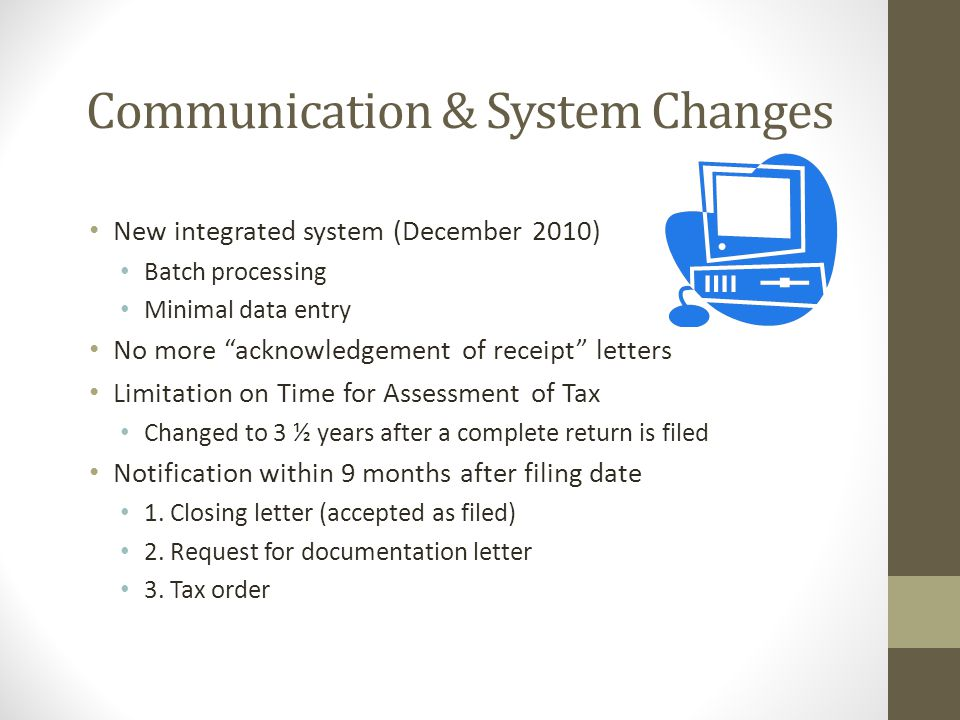 Communication & System Changes