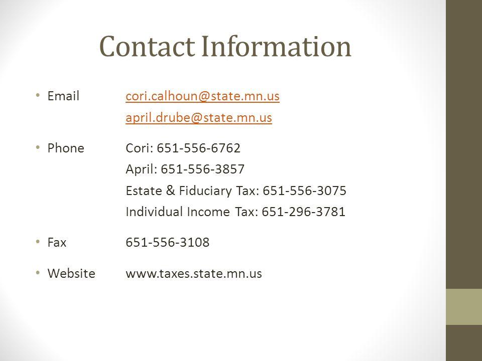 Contact Information Email cori.calhoun@state.mn.us. april.drube@state.mn.us. Phone Cori: 651-556-6762.