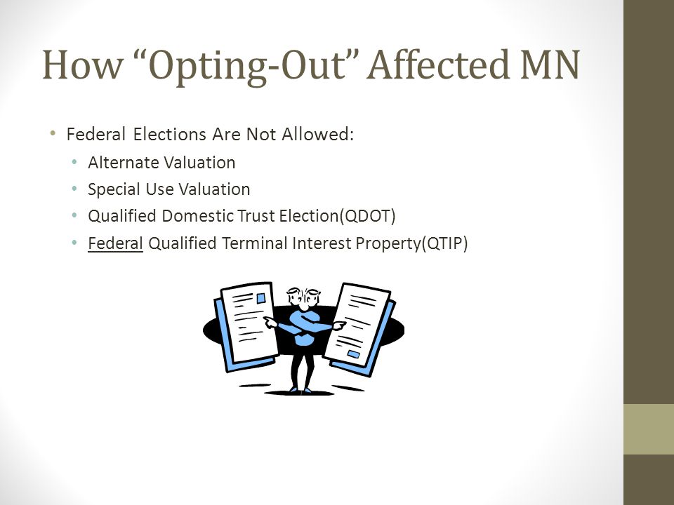 How Opting-Out Affected MN