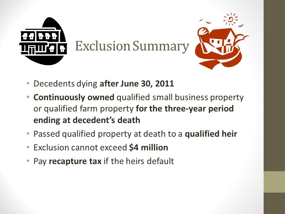 Exclusion Summary Decedents dying after June 30, 2011