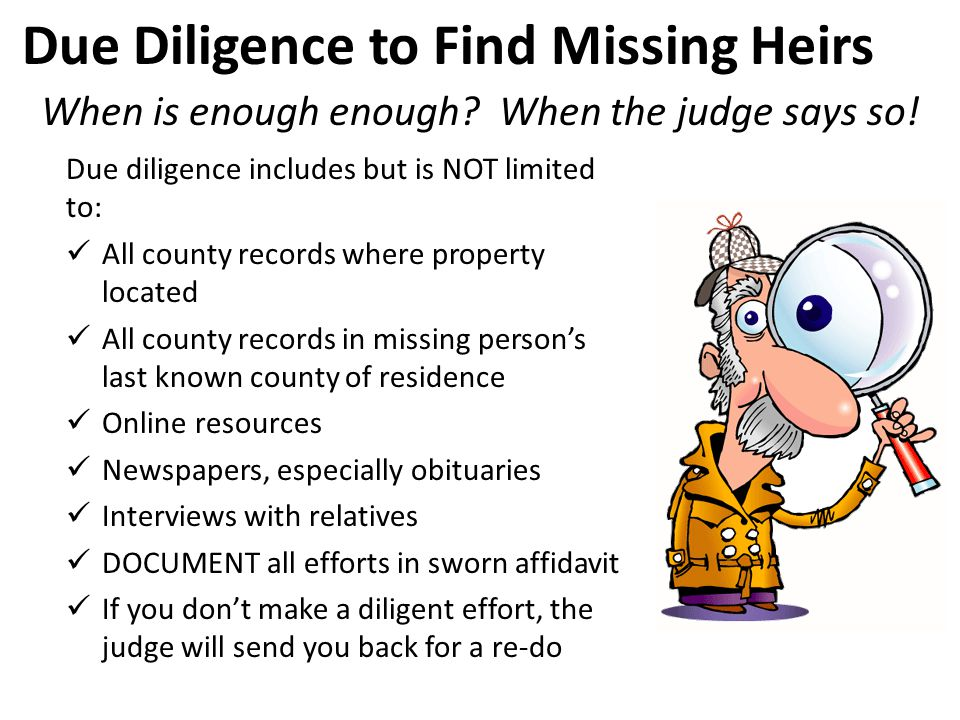 Due Diligence to Find Missing Heirs