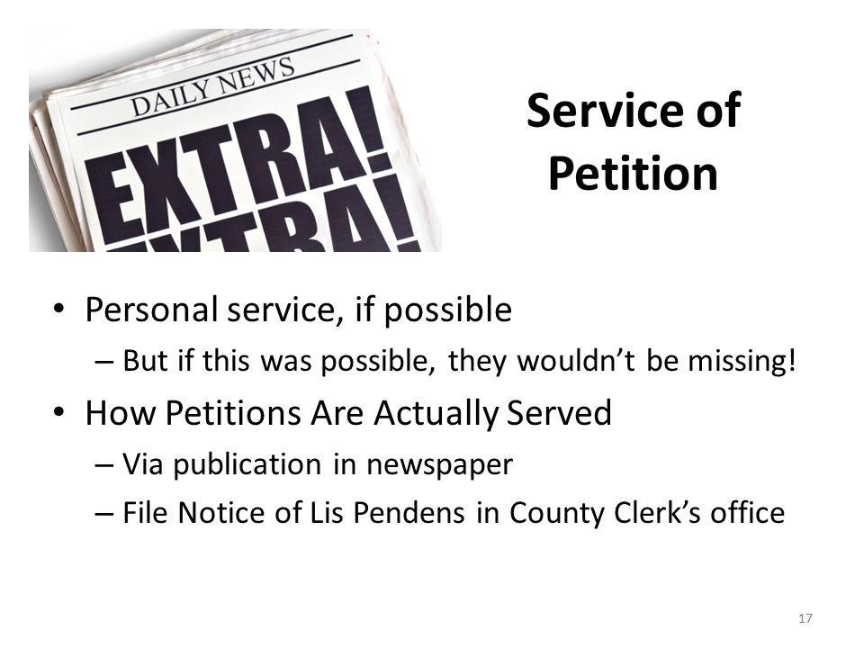 Service of Petition Personal service, if possible
