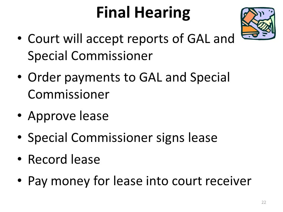 Final Hearing Court will accept reports of GAL and Special Commissioner. Order payments to GAL and Special Commissioner.